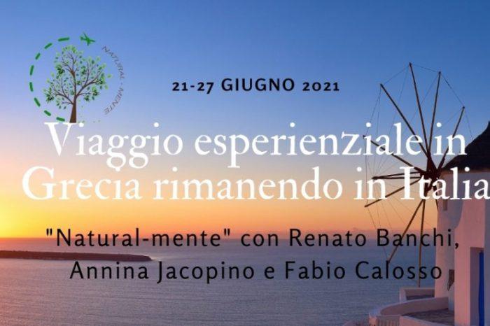 Vacanze esperienziali in Grecia rimanendo in Italia – Dal 21 al 27 giugno 2021